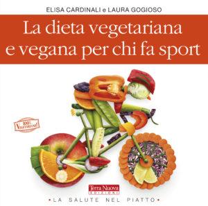 L'alimentazione vegetariana e vegana per chi fa sport